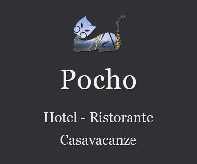 Pocho - Hotel, ristorante e casavacanze.
