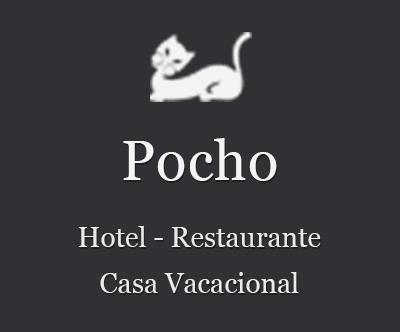 Pocho - Hotel, restaurante y casa vacacional